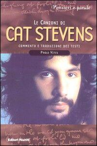 Foto Cover di Le canzoni di Cat Stevens, Libro di Paolo Vites, edito da Editori Riuniti