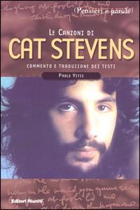 Libro Le canzoni di Cat Stevens Paolo Vites