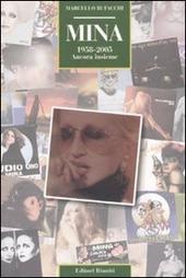 Mina. 1958-2005. Ancora insieme