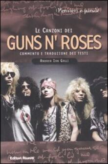 Birrafraitrulli.it Le canzoni dei Guns'n'Roses. Commento e traduzione dei testi Image