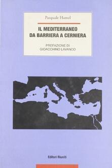 Steamcon.it Il Mediterraneo. Da barriera a cerniera Image