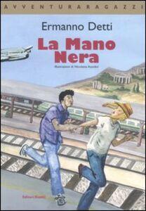 Foto Cover di La Mano Nera, Libro di Ermanno Detti, edito da Editori Riuniti
