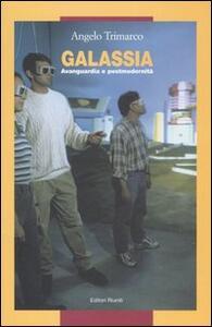 Galassia. Avanguardia e postmodernità