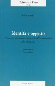 Identità e oggetto. Lineamenti di una teoria normativa dell'intenzionalità e del riferimento