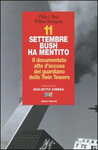 11 settembre Bush ha mentit...