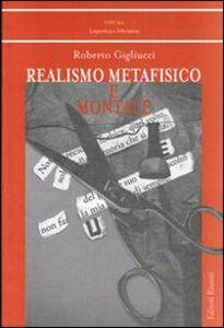 Foto Cover di Realismo metafisico e Montale, Libro di Roberto Gigliucci, edito da Editori Riuniti Univ. Press