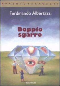 Libro Doppio sgarro Ferdinando Albertazzi