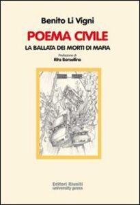Libro Poema civile. La ballata dei morti di mafia Benito Li Vigni