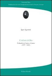 L' infinità di Dio. Il dibattito da Suàrez a Caterus (1597-1641)