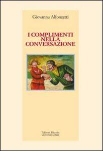 Libro I complimenti nella conversazione Giovanna Alfonzetti