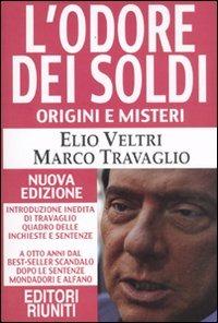 L' L' odore dei soldi. Origini e misteri - Veltri Elio Travaglio Marco - wuz.it