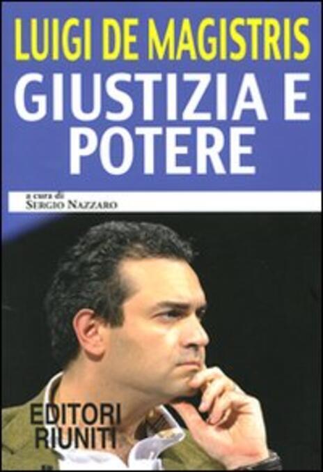 Giustizia e potere - Luigi De Magistris - 3