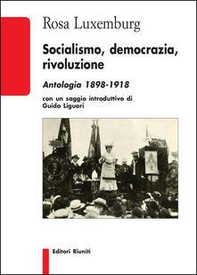 Socialismo, democrazia, rivoluzione. Antologia 1898-1918.pdf