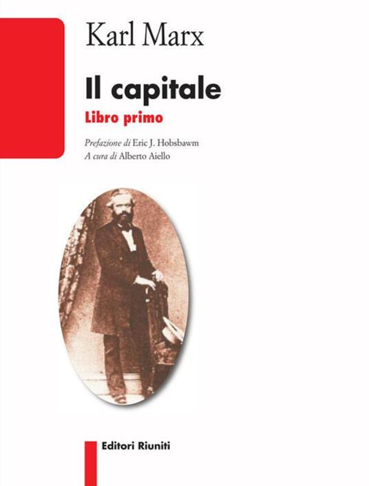 Il capitale. Vol. 1 - Alberto Aiello,Karl Marx - ebook