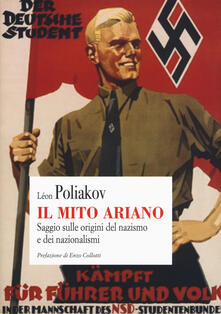 Il mito ariano. Saggio sulle origini del nazismo e dei nazionalismi.pdf