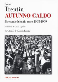 Grandtoureventi.it Autunno caldo. Il secondo biennio rosso (1968-1969). Intervista di Guido Liguori Image