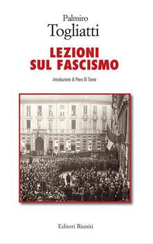 Lezioni sul fascismo - Palmiro Togliatti - ebook