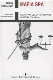 Mafia Spa. Gli affari della più grande impresa italiana