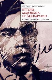 Ettore Majorana, lo scomparso