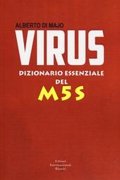 Virus. Dizionario essenziale del M5S