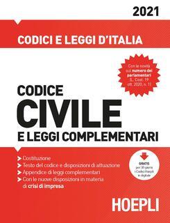 Libro Codice civile e leggi complementari 2021 Luigi Franchi Virgilio Feroci Santo Ferrari