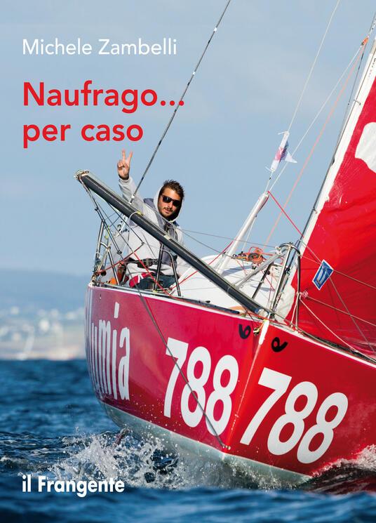 Naufrago... per caso - Michele Zambelli - ebook