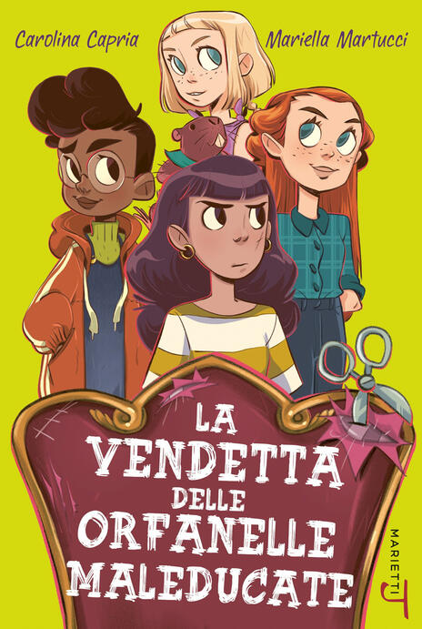 La vendetta delle orfanelle maleducate - Carolina Capria,Mariella Martucci - copertina