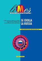 Limes. Rivista italiana di geopolitica (2021). Vol. 6: Se crolla la Russia.