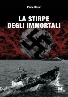 La stirpe degli immortali - Paolo Citran - copertina