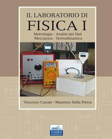Il laboratorio di fisica. Vol. 1: Metrologia, analisi dei dati, meccanica, termodinamica..pdf