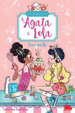 Come sorelle. Le creazioni di Agata e Lola