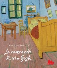 La La cameretta di Van Gogh. Ediz. a colori - Loy Margherita Loy Rosetta - wuz.it