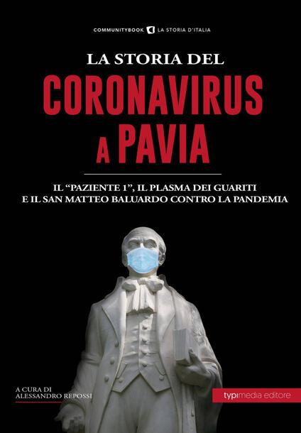 La Storia del Coronavirus a Pavia e in Lombardia - copertina