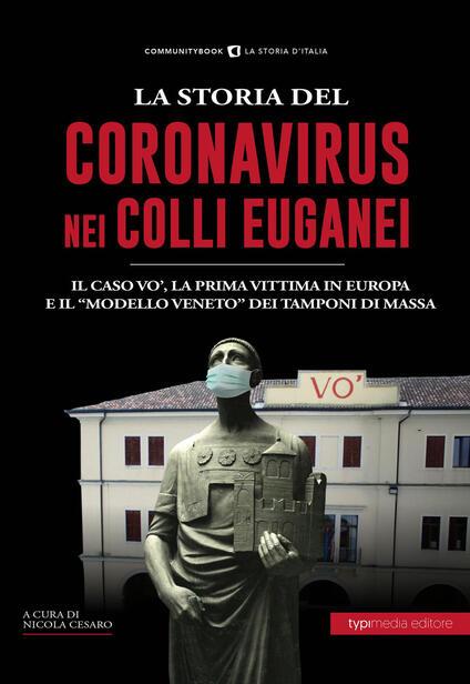 La storia del Coronavirus nei Colli Euganei e in Veneto - copertina