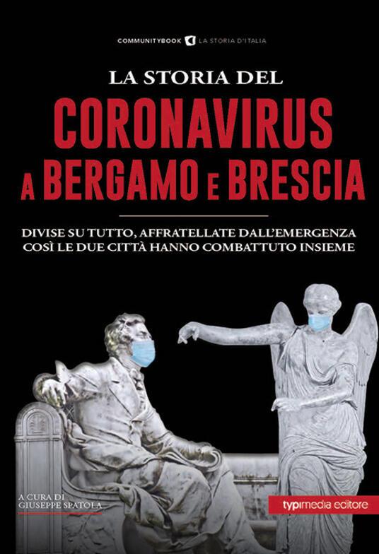 La storia del Coronavirus a Bergamo e Brescia - copertina