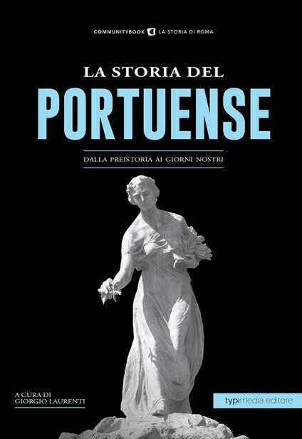 La storia di Portuense. Dalla preistoria ai giorni nostri - copertina