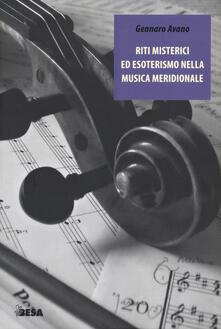 Riti misterici ed esoterismo nella musica meridionale - Gennaro Avano - copertina