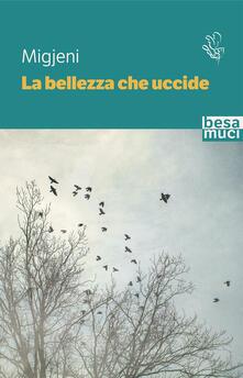 La bellezza che uccide - Migjeni - copertina