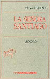 Libro La senora Santiago Fiora Vincenti