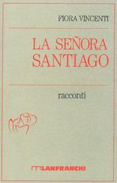 La senora Santiago