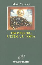 Dromsborg ultima utopia