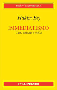 Libro Immediatismo Hakim Bey