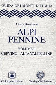 Alpi Pennine. Vol. 2