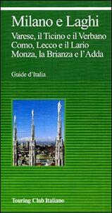 Libro Milano e laghi