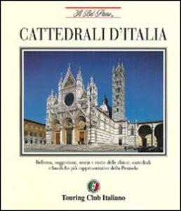 Libro Cattedrali d'Italia