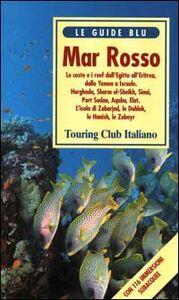 Foto Cover di Mar Rosso, Libro di  edito da Touring