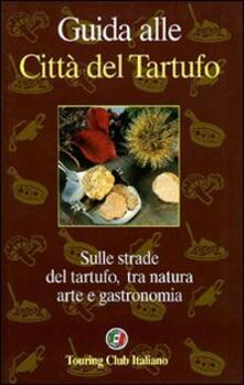 Guida alle città del tartufo - Giò Pozzo - copertina
