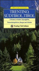 Trentino Alto Adige, Tirolo. Ediz. tedesca