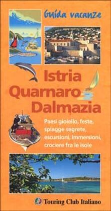 Istria, Quarnaro, Dalmazia.pdf