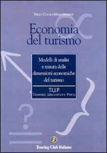 Foto Cover di Economia del turismo, Libro di  edito da Touring